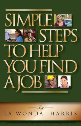Simple Steps To Help You Find A Job