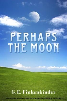 Perhaps the Moon