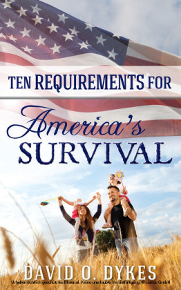 Ten Requirements for America's Survival