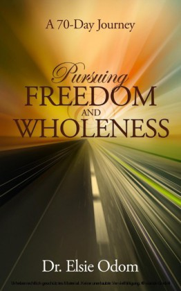 Pursuing Freedom And Wholeness