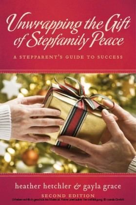 Unwrapping The Gift of Stepfamily Peace