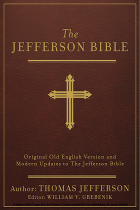 The Jefferson Bible [annotated]