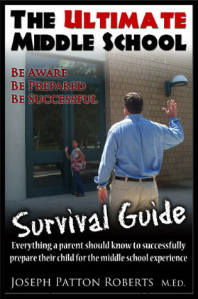 The Ultimate Middle School Survival Guide