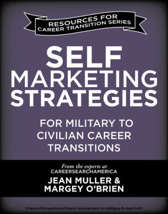 Self-Marketing Strategies for Military to Civilian Career Transitions