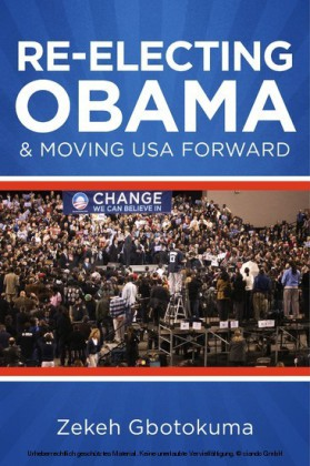 Re-Electing President Obama & Moving USA Forward