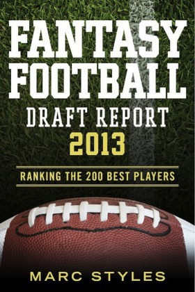 Fantasy Football Draft Report 2013