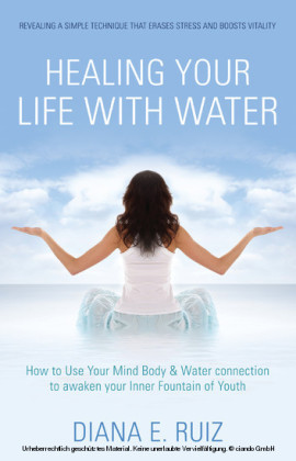 Healing Your Life with Water