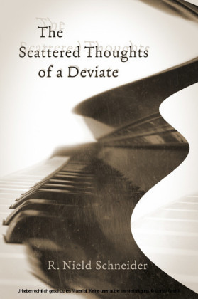 The Scattered Thoughts of a Deviate