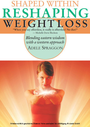 Shaped Within: Reshaping Weight Loss