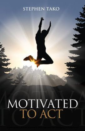 Motivated To Act