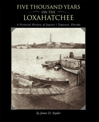 Five Thousand Years on the Loxahatchee: