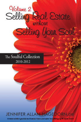 Selling Real Estate without Selling Your Soul, Volume 2