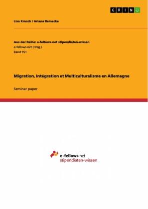 Migration, Intégration et Multiculturalisme en Allemagne