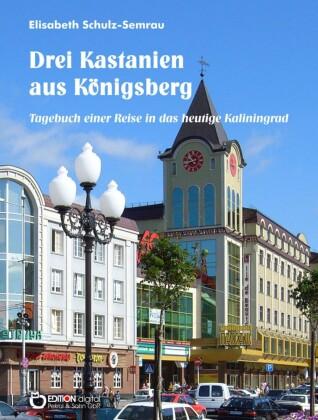 Drei Kastanien aus Königsberg