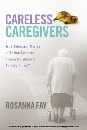 Careless Caregivers