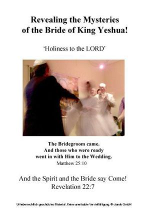 Revealing the Mysteries of the Bride of King Yeshua