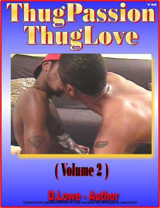 Thug Passion - Thug Love (Volume 2)