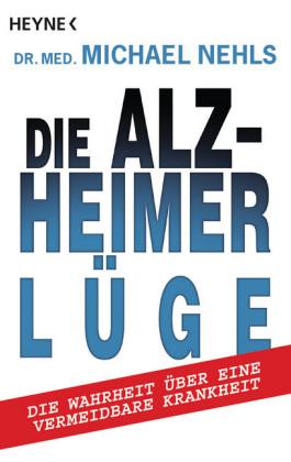 Die Alzheimer-Lüge