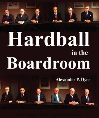 Hardball in the Boardroom