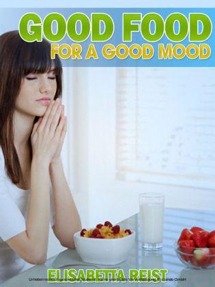 Good Food for a Good Mood