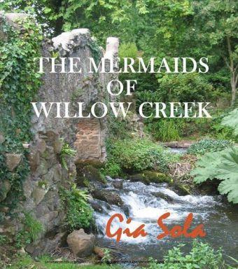 The Mermaids of Willow Creek