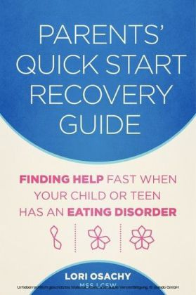Parents' Quick Start Recovery Guide