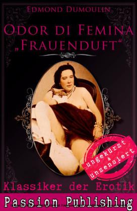 Klassiker der Erotik 47: Odur di Femina - Frauenduft
