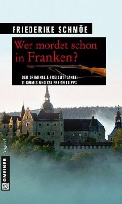 Wer mordet schon in Franken?
