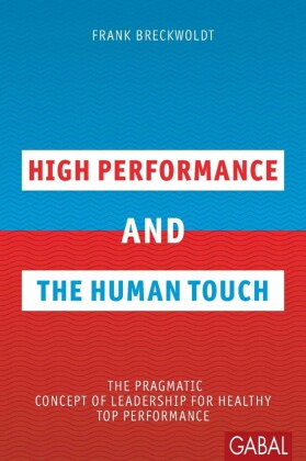 High Performance and the Human Touch