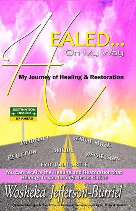 Healed On My Way
