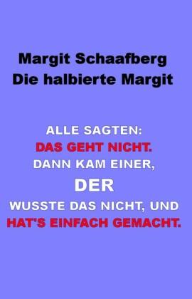 Die halbierte Margit