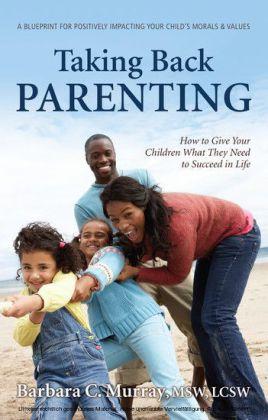 Taking Back Parenting