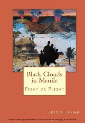 Black Clouds in Manila - Fight or Flight
