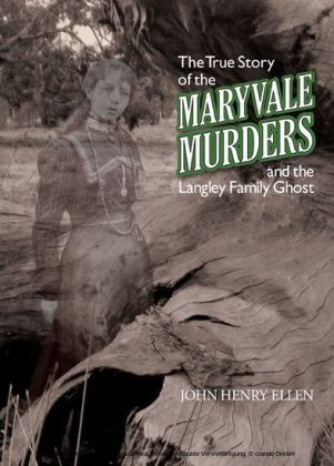 The True Story of the Maryvale Murders