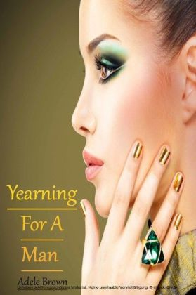 Yearning For A Man