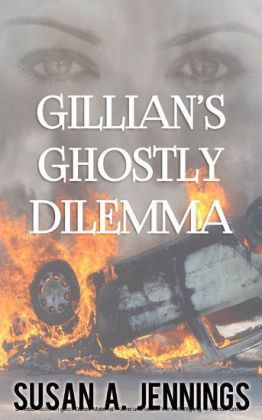 Gillian's Ghostly Dilemma