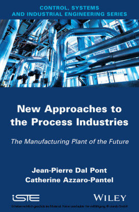 New Appoaches in the Process Industries