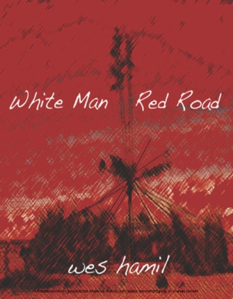 White Man Red Road