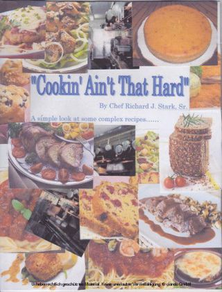 Cookin' Ain't That Hard
