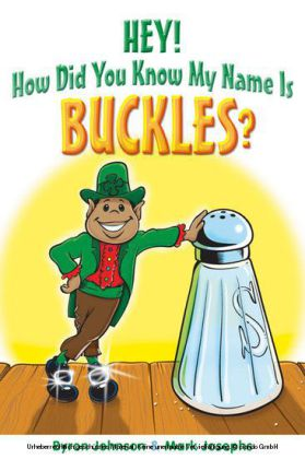 Hey! How Did You Know My Name Is Buckles?