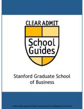 Clear Admit School Guide: Stanford Graduate School of Business