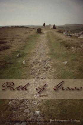 Path of Grass: A Novel