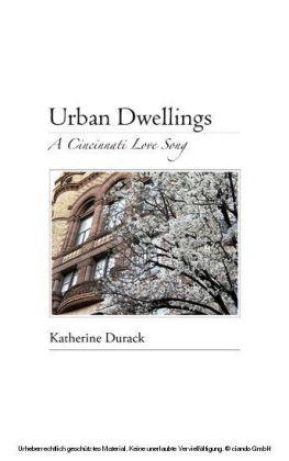 Urban Dwellings: A Cincinnati Love Song