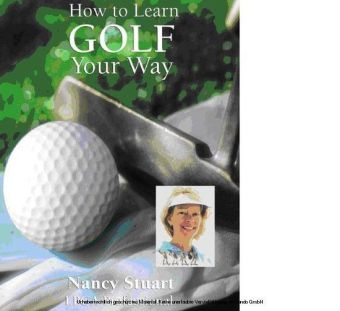 How To Learn Golf Your Way