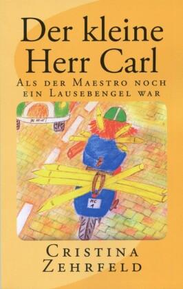 Der kleine Herr Carl