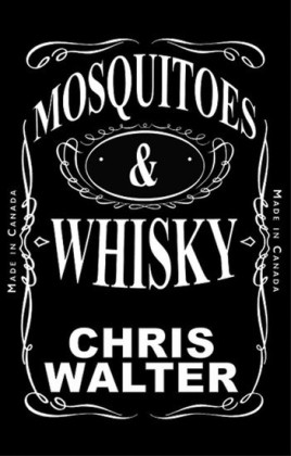 Mosquitoes & Whisky
