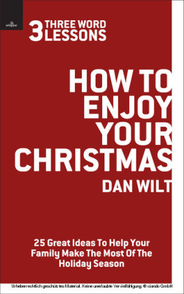 How To Enjoy Your Christmas (3 Word Lessons)