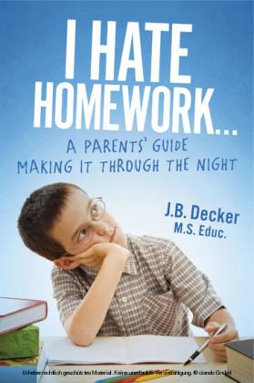 I Hate Homework...