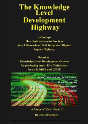 The Knowledge Level Development Highway