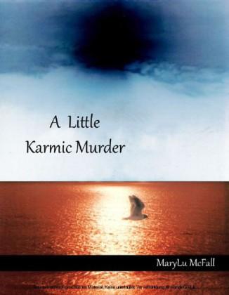 A Little Karmic Murder